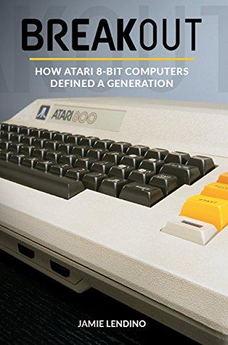 breakout-how-atari-8-bit-computers-defined-a-generation
