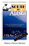 South to Alaska, Nancy Owens Barnes, 098239022X