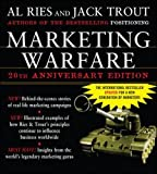 Marketing Warfare: 20th Anniversary Edition: Authors' Annotated Edition (Business Books)