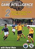 Small Sided Games to Develop Game Intelligence in Soccer: Part 2 Season Program and Complex Games