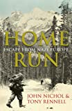 img - for Home Run - Escape from Nazi Europe book / textbook / text book