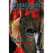 Connexions: Aliens and Origins (Space Fleet Sagas Book 4)