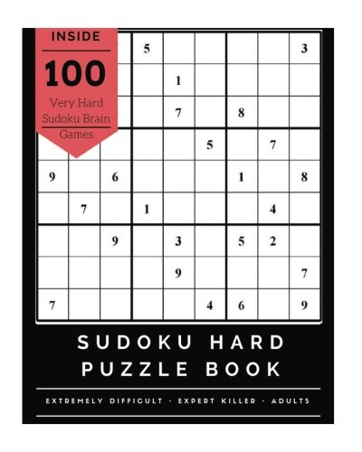 Sudoku Hard Puzzle Book: Extremely Difficult Challenge Brain Games for Expert Adults Sudoku Killer, Large Print, Devil Sudoku Killer V.1 (Volume 1)