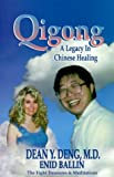 img - for Qigong - A Legacy in Chinese Healing: The Eight Treasures by Dean Y. Deng (1997-05-03) book / textbook / text book