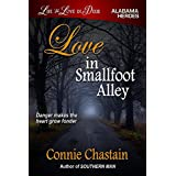 Love in Smallfoot Alley (Life and Love in Dixie)