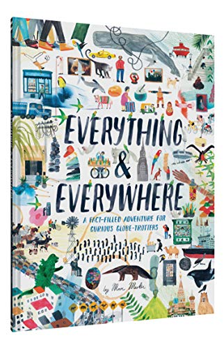 51uVwzNNWXL - Everything & Everywhere: A Fact-Filled Adventure for Curious Globe-Trotters (Travel Book for Children, Kids Adventure Book, World Fact Book for Kids)