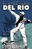 El Otro Lado Del Rio, Hector Calles, 1491231777