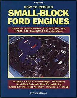 FORD 289 V8 ENGINE REBUILD MANUAL