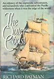 img - for The Outer Coast : An Odyssey of the explorers, adventurers, and Scoundrels Who Confronted the Pacific Wilderness When it Was the Edge of the World book / textbook / text book