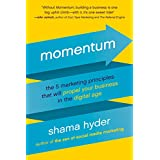 Momentum: The 5 Marketing Principles That Will Propel Your Business in the Digital Age