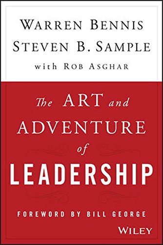 The Art and Adventure of Leadership: Understanding Failure, Resilience and Success