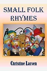 Small Folk Rhymes Kindle Edition