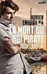 Adrien English, tome 4 : La mort du Roi Pirate par Lanyon