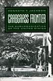 Crabgrass Frontier, Kenneth T. Jackson, 0195049837