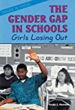 The Gender Gap in Schools, Trudy J. Hanmer, 0894907182