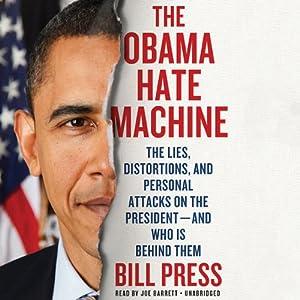 The Obama Hate Machine Audiobook
