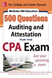 img - for McGraw-Hill Education 500 Auditing and Attestation Questions for the CPA Exam (McGraw-Hill's 500 Questions) book / textbook / text book