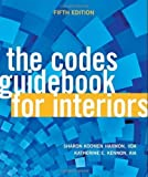 img - for The Codes Guidebook for Interiors by Harmon, Sharon Koomen Published by Wiley 5th (fifth) edition (2011) Hardcover book / textbook / text book