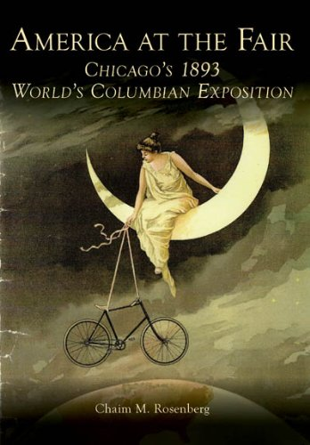 America at the Fair: Chicago's 1893 World's Columbian Exposition