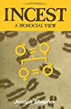 img - for Incest: A Biosocial View (Studies in Anthropology) by Joseph Shepher (1983-03-03) book / textbook / text book