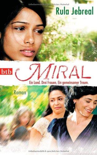 Miral - Ein Land. Drei Frauen. Ein gemeinsamer Traum
