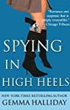 Spying in High Heels by Gemma Halliday front cover