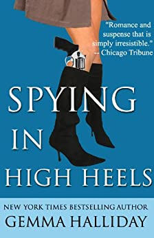 Spying in High Heels (High Heels Mysteries #1) by [Halliday, Gemma]