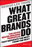 What Great Brands Do, Denise Lee Yohn, 111861125X