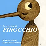 Le avventure di Pinocchio: Storia di un burattino | Carlo Collodi