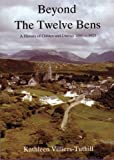 Beyond the Twelve Bens: History of Clifden and District, 1860-1923