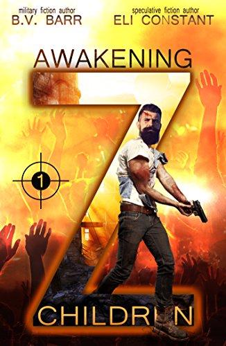 Z Children: Awakening by [Constant, Eli, Barr, B.V.]