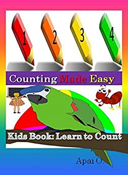 Kids Book: Counting Made Easy  – Learn to Count 1234