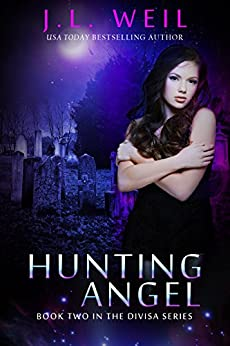 Hunting Angel (Divisa Book 2) by [Weil, J.L.]