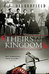 Theirs Was the Kingdom (Swann Family Saga Book 2)