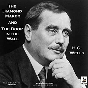 The Diamond Maker and The Door in the Wall Audiobook