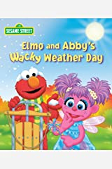 Elmo and Abby's Wacky Weather Day (Sesame Street) Kindle Edition