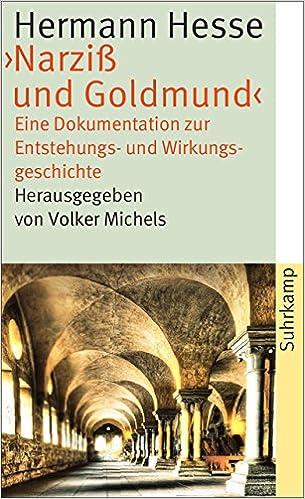 Hermann Hesse Narziß Und Goldmund Eine Dokumentation Zur