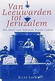 Van Leeuwarden tot Jeruzalem (Dutch Edition)