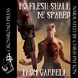 No Flesh Shall Be Spared