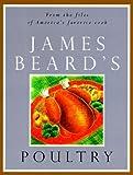 James Beard's Poultry, James A. Beard, 0500279667