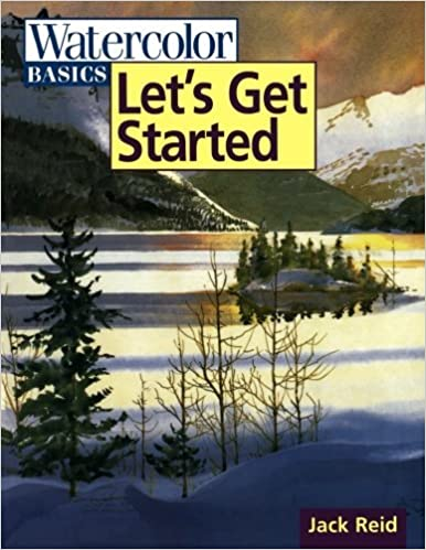 Watercolor Basics - Let's Get Started by Jack Reid (15-Oct-1998)