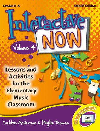 Interactive Now - Vol. 4 (SMART edition): Lessons and Activities for the Elementary Music Classroom (General Music, Interactive Whiteboard Lessons) - Lorenz Activity
