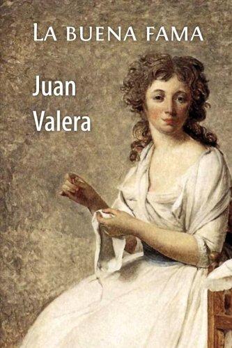 La buena fama por Juan Valera