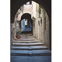 Path of the Old City Jerusalem Israel Journal: 150 page lined notebook/diary