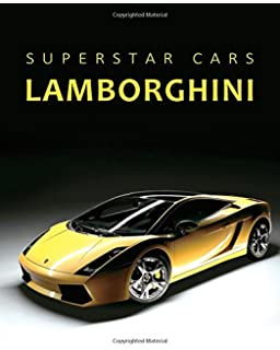 Superstar Cars Lamborghini Notebook (Diary, Journal): Dream Cars Composition Book Journal,