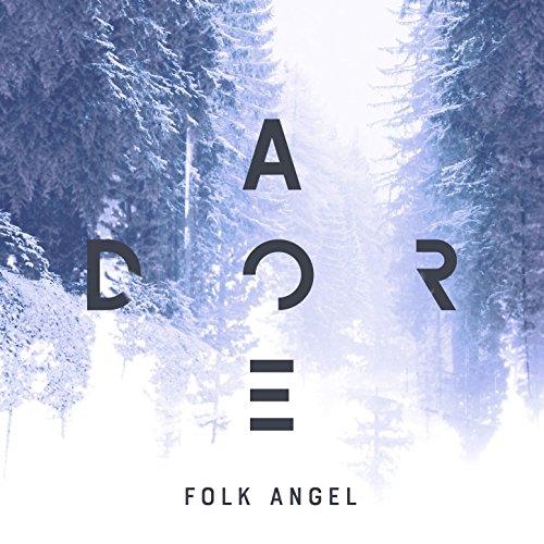 Folk Angel - Adore - Christmas Songs, Vol. 9 2017