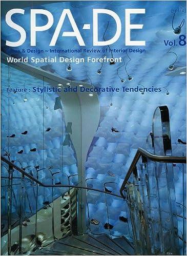 SPA-DE: v. 8: Space and Design- International Review of Interior Design