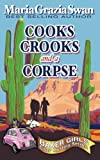 Cooks, Crooks and a Corpse (Baker Girls Cozy Mystery) (Volume 1) by  Maria Grazia Swan in stock, buy online here