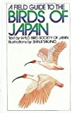 A Field Guide to the Birds of Japan, Wild Bird Society of Japan Staff, 0870117467
