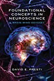 Foundational Concepts in Neuroscience 1st Edition